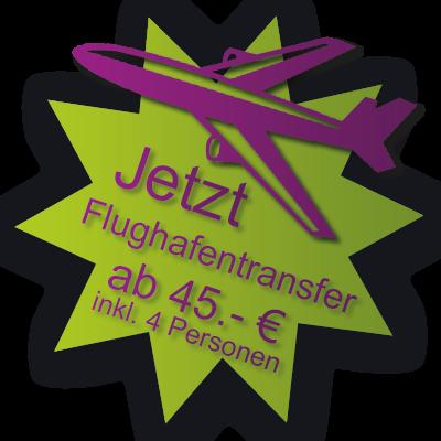Flaghfentransfair ab 45.- EUR bis vier Person